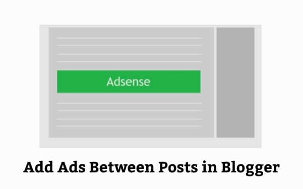How to Add Adsense Between Posts in Blogger