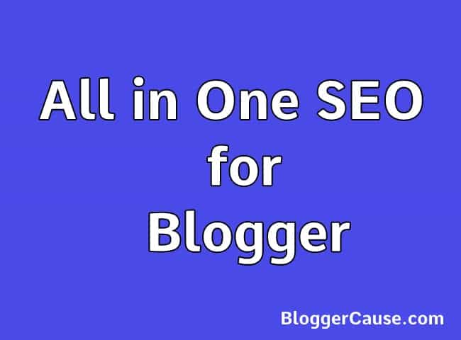 All in One SEO Plugin for Blogger (Blogspot)